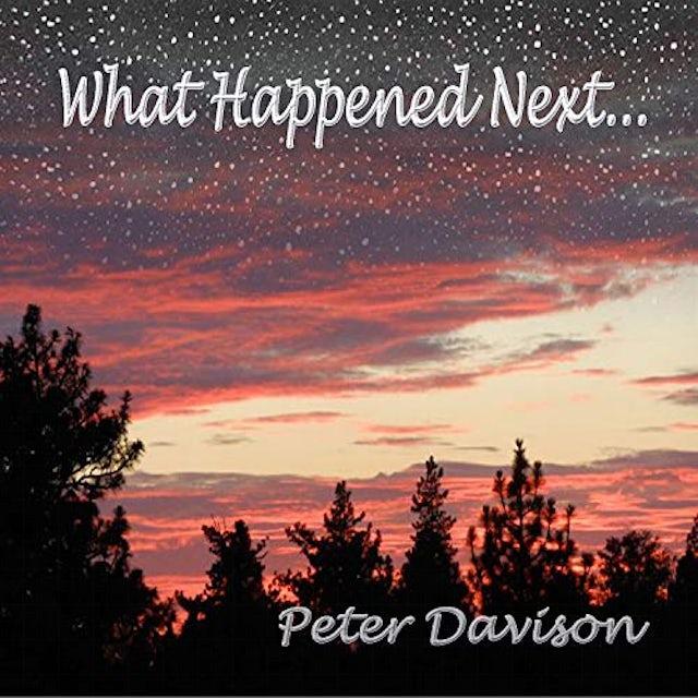 Peter Davison WHAT HAPPENED NEXT CD