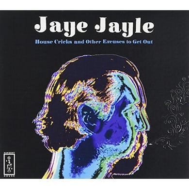 Jaye Jayle HOUSE CRICKS AND OTHER EXCUSES TO GET OUT CD