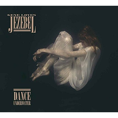 Gene Loves Jezebel DANCE UNDERWATER CD