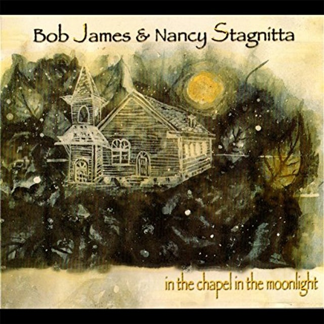 Bob James IN THE CHAPEL IN THE MOONLIGHT CD