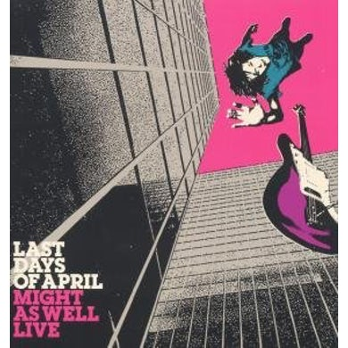 Last Days Of April MIGHT AS WELL LIVE Vinyl Record