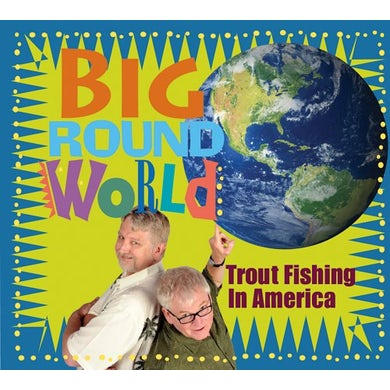 Trout Fishing In America BIG ROUND WORLD CD