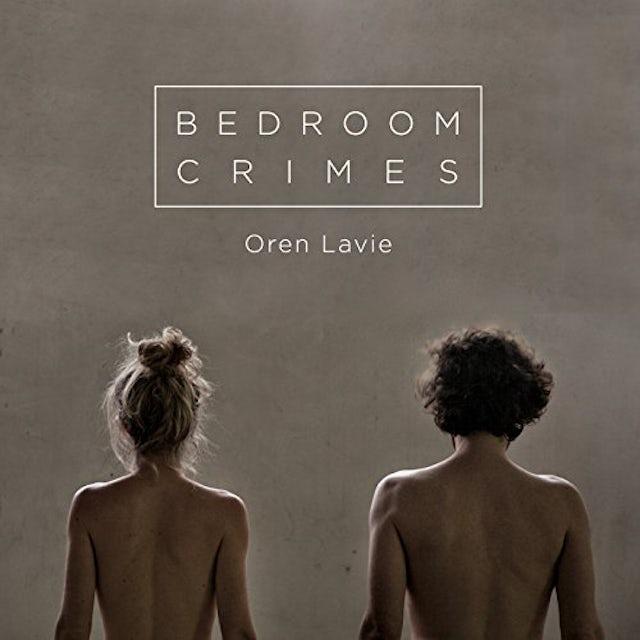 Oren Lavie BEDROOM CRIMES CD