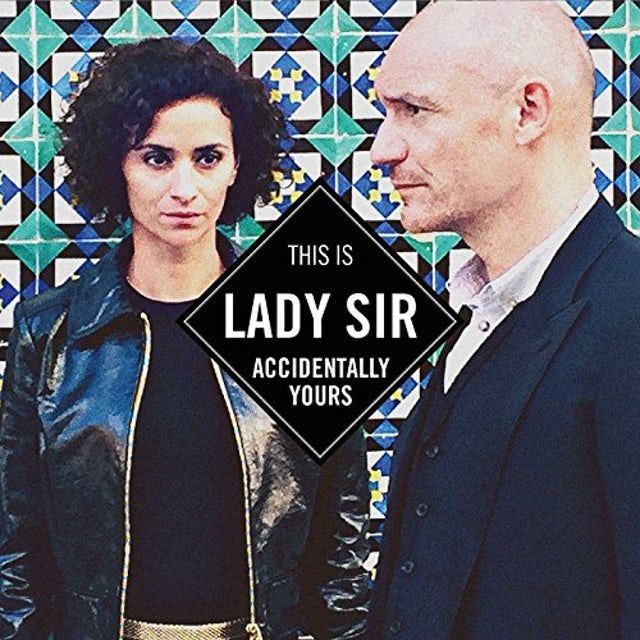 Lady Sir ACCIDENTALLY YOURS CD
