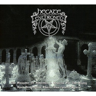 Hecate Enthroned SLAUGHTER OF INNOCENCE CD