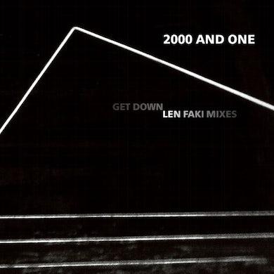 2000 and One GET DOWN (LEN FAKI MIXES) Vinyl Record