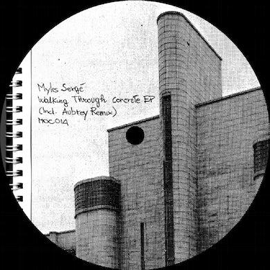 Myles Serge WALKING THROUGH CONCRETE Vinyl Record
