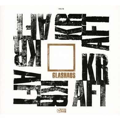 Glashaus KRAFT: DELUXE EDITION CD