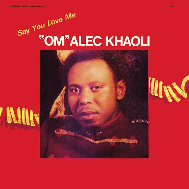 Om Alec Khaoli SAY YOU LOVE ME CD