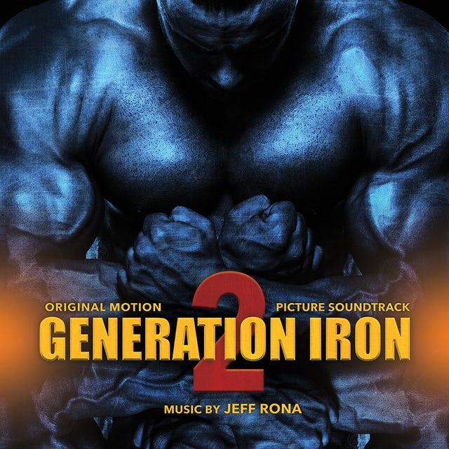 Jeff Rona GENERATION IRON 2 (SCORE) / Original Soundtrack CD