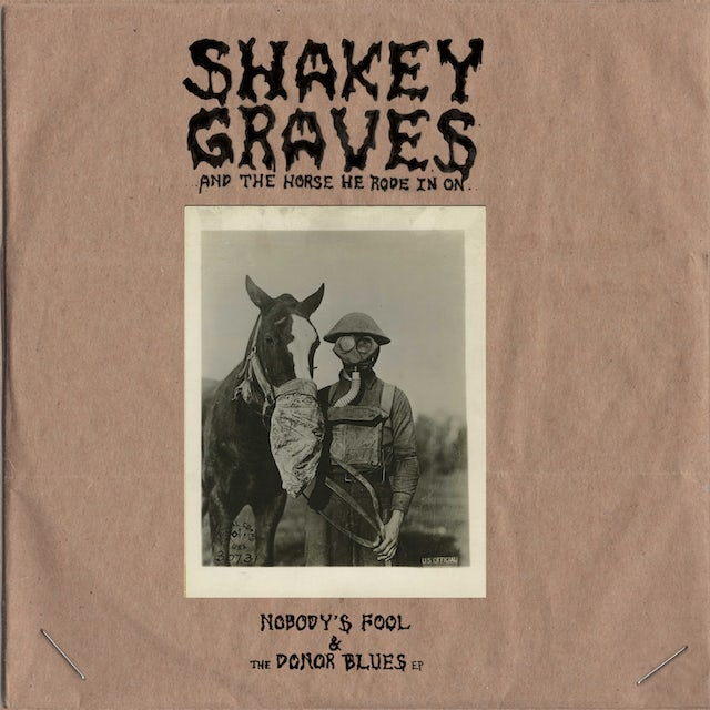 SHAKEY GRAVES & THE HORSE HE RODE IN ON Vinyl Record