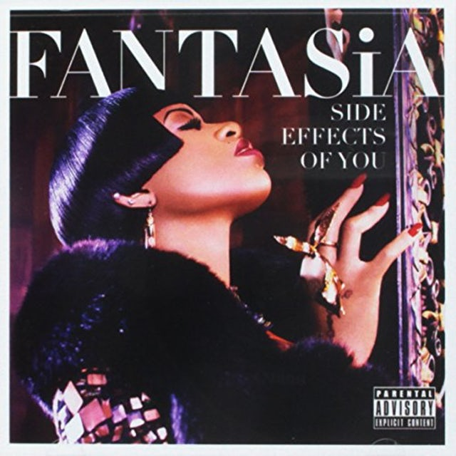 Fantasia SIDE EFFECTS OF YOU CD