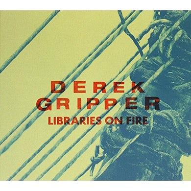 Derek Gripper LIBRARIES ON FIRE CD
