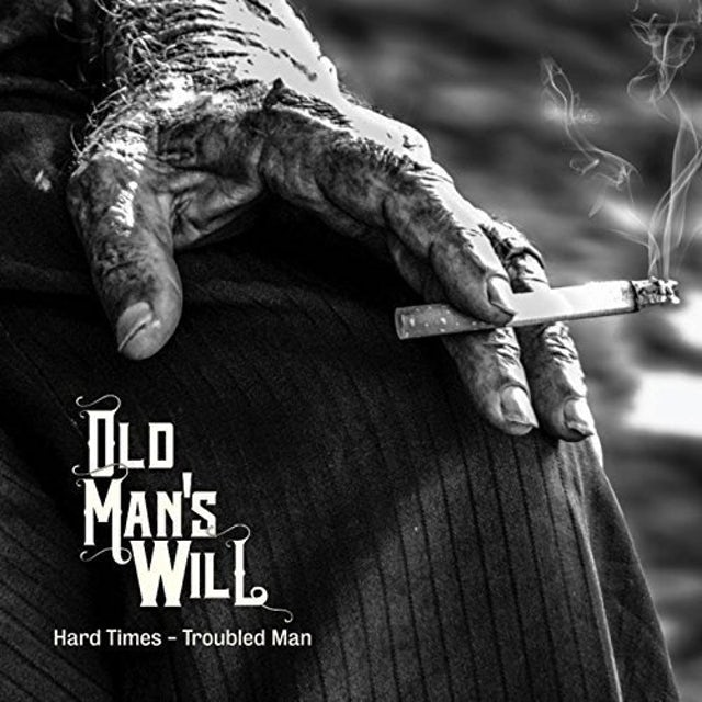 Old Man'S Will HARD TIMES - TROUBLED MAN Vinyl Record