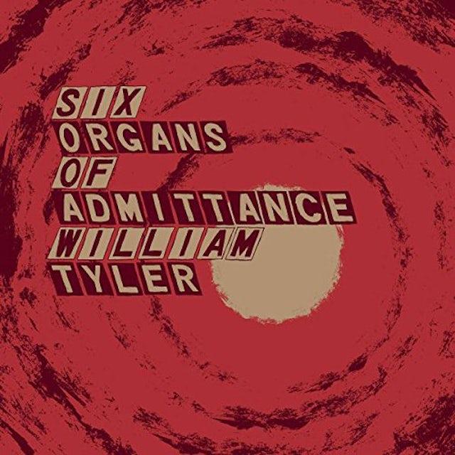 Six Organs Of Admittance / William Tyler PARALLELOGRAM A LA CARTE: SIX ORGANS OF ADMITTANCE Vinyl Record