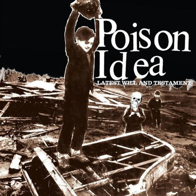 Poison Idea LATEST WILL & TESTAMENT Vinyl Record
