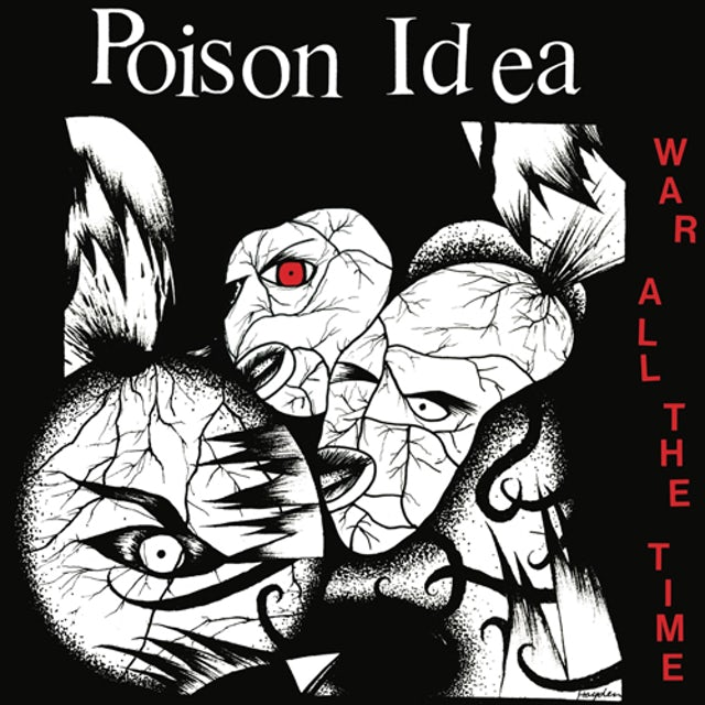 Poison Idea WAR ALL THE TIME Vinyl Record