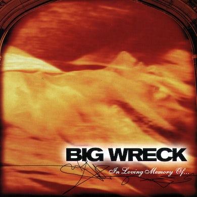 Big Wreck IN LOVING MEMORY OF... CD