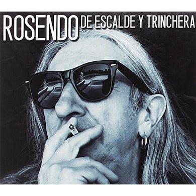 Rosendo DE ESCALDE Y TRINCHERA CD