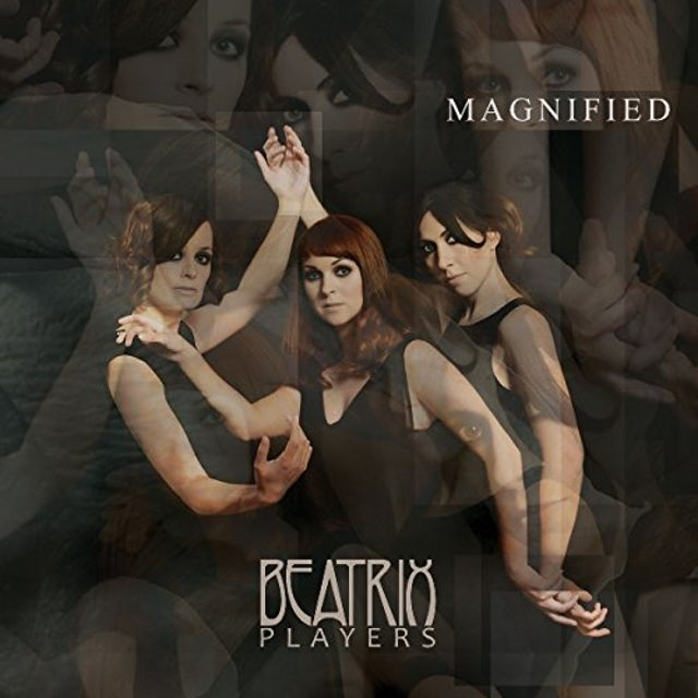 Beatrix Players MAGNIFIED CD