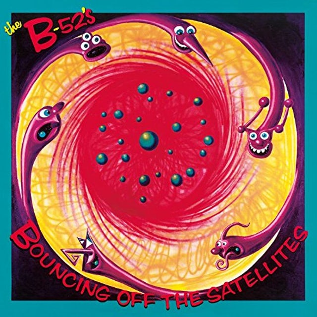 The B-52's BOUNCING OFF THE SATELLITES CD
