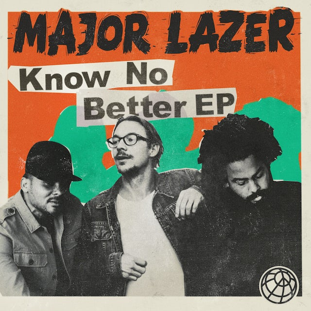 Major Lazer KNOW NO BETTER CD