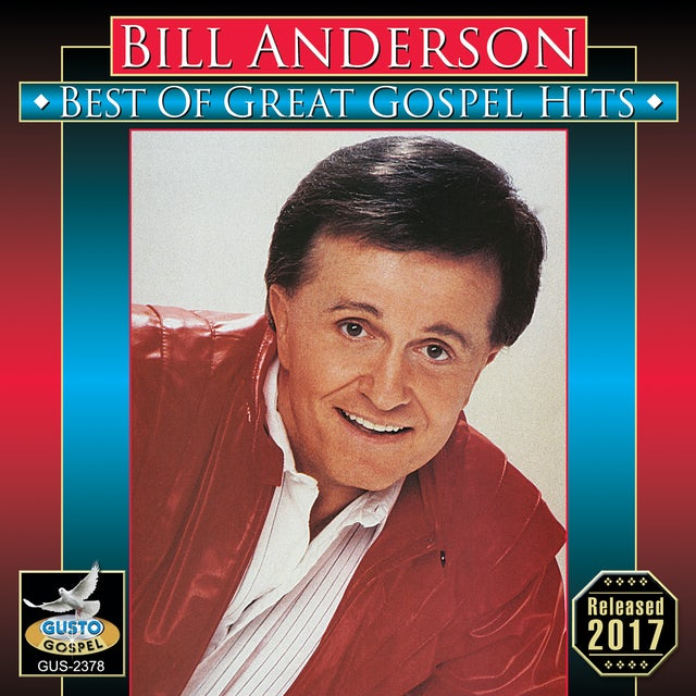 Bill Anderson BEST OF GREAT GOSPEL HITS CD