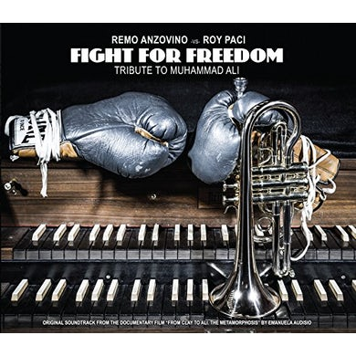 Remo Anzovino / Roy Paci FIGHT FOR FREEDOM: TRIBUTE TO MUHAMMAD ALI CD