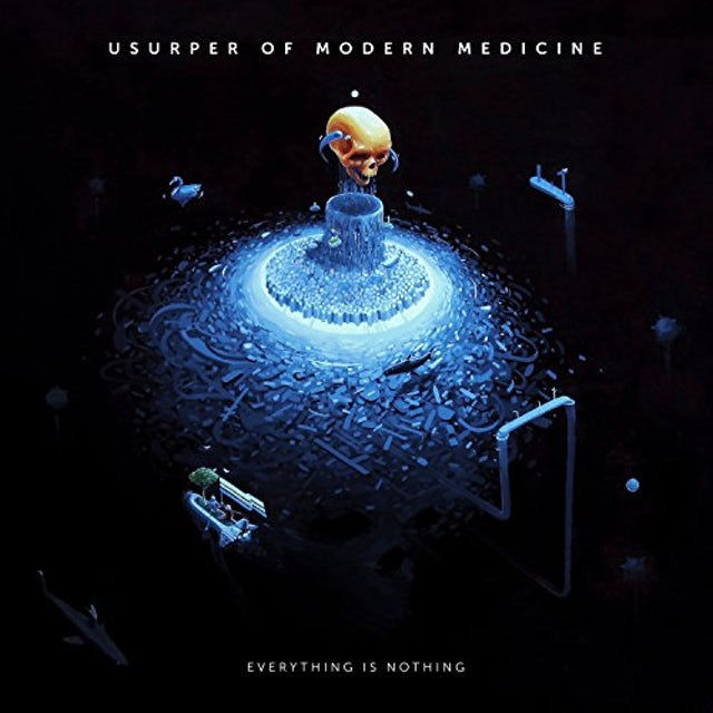 Usurper Of Modern Medicine EVERYTHING IS NOTHING CD