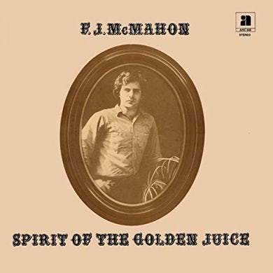 F.J. Mcmahon SPIRIT OF THE GOLDEN JUICE Vinyl Record