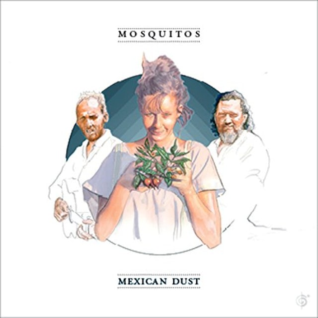 Mosquitos MEXICAN DUST CD