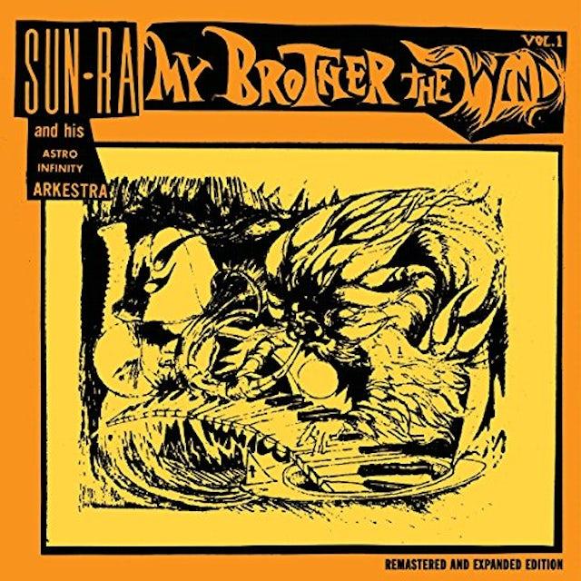 Sun Ra / His Astro Infinity Arkestra MY BROTHER THE WIND 1 CD