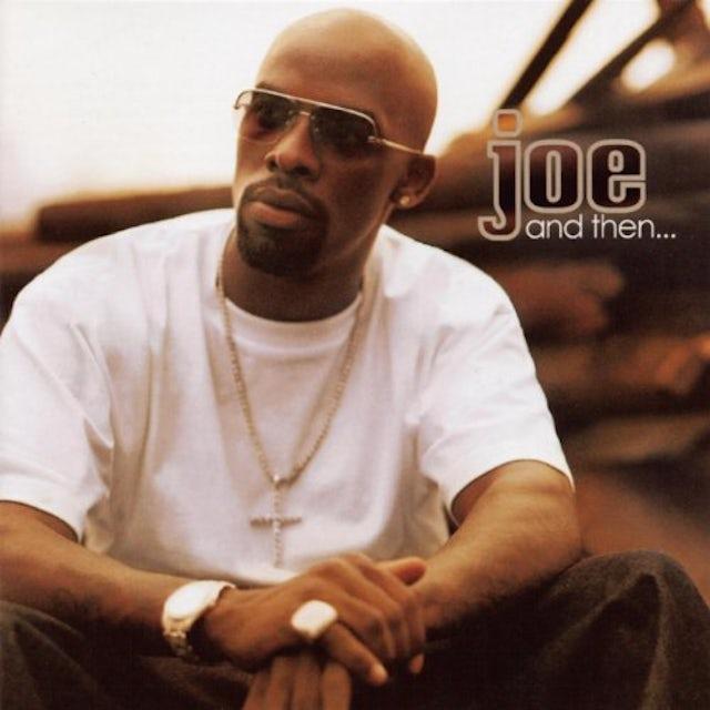 Joe & THEN CD