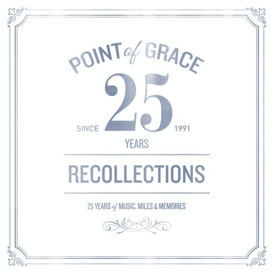 Point Of Grace OUR RECOLLECTIONS: 25TH ANNIVERSARY CD