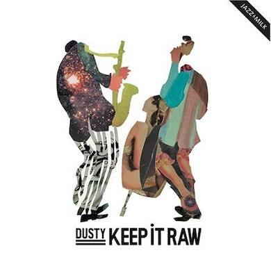 Dusty KEEP IT RAW CD