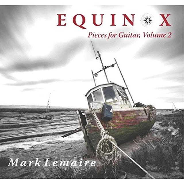 Mark Lemaire EQUINOX: PIECES FOR GUITAR 2 CD