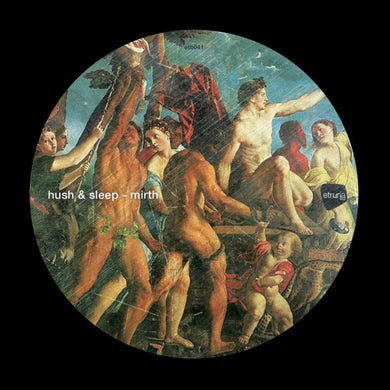 Hush & Sleep MIRTH Vinyl Record