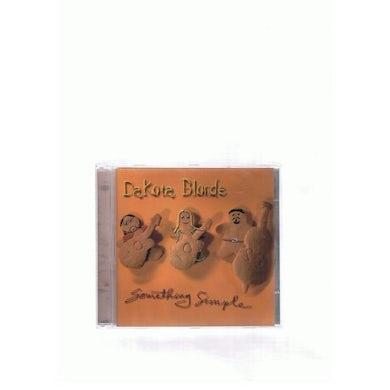 Dakota Blonde SOMETHING SIMPLE CD