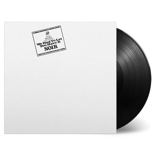 Noir WE HAD TO LET YOU HAVE IT Vinyl Record
