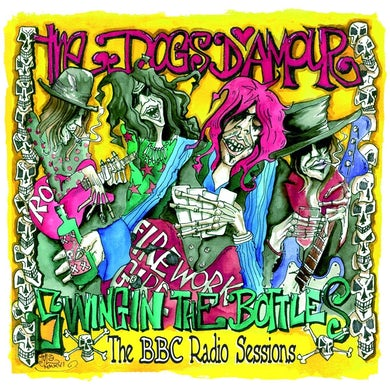 Dogs D'Amour SWINGIN THE BOTTLES: BBC RADIO SESSIONS Vinyl Record