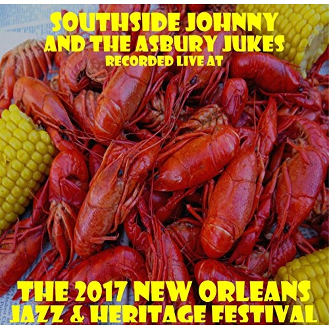 Southside Johnny LIVE AT JAZZFEST 2017 CD