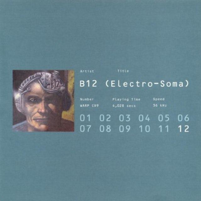 B12 ELECTRO-SOMA Vinyl Record