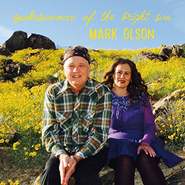 Mark Olson SPOKESWOMAN OF THE BRIGHT SUN CD