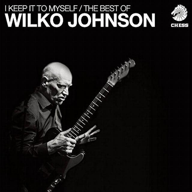 Wilko Johnson I KEEP IT TO MYSELF: BEST OF CD