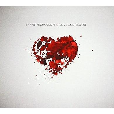 Shane Nicholson LOVE & BLOOD CD