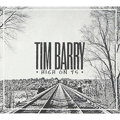 Tim Barry HIGH ON 95 CD