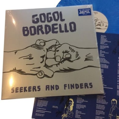 Gogol Bordello SEEKERS & FINDERS - Limited Edition White & Blue Marbled Colored Vinyl Record