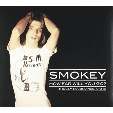 Smokey HOW FAR WILL YOU GO:THE S&M RECORDINGS 1973-81 CD