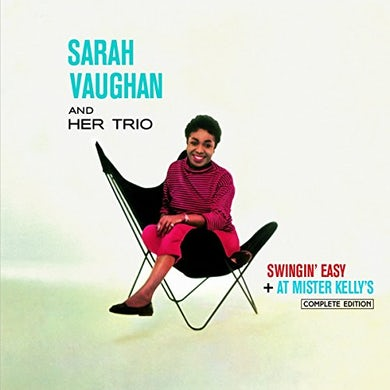 Sarah Vaughan SWINGIN EASY / AT MISTER KELLY'S COMPLETE EDITION CD