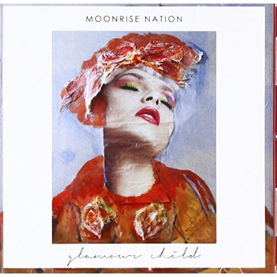 Moonrise Nation GLAMOUR CHILD CD